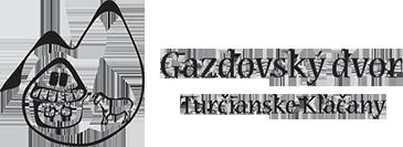 Gazdovský dvor - Turčianske Kľačany